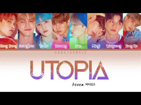 ATEEZ (에이티즈)- UTOPIA (Color Coded Lyrics Han/Rom/Eng)