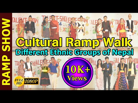 CULTURAL RAMP WALK - Representing different Ethnic Groups of NEPAL || सय थरि बाजा एउटै ताल ||
