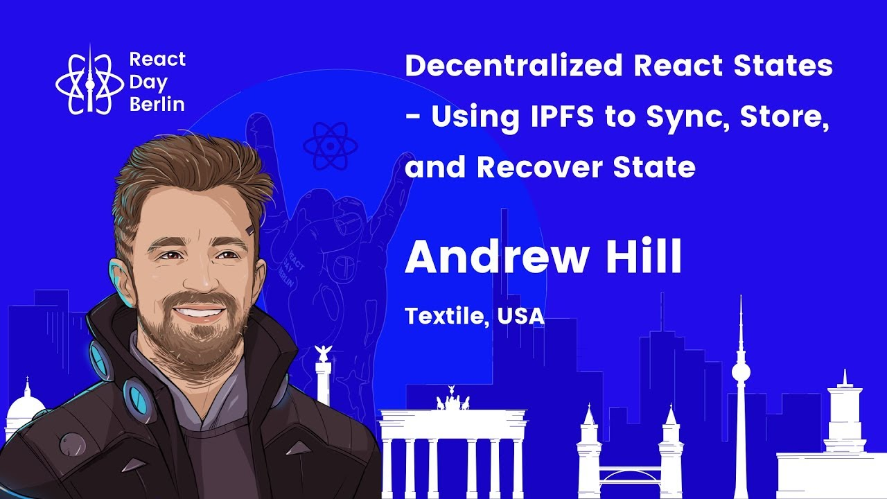 Decentralized React states – using IPFS to sync, store, and recover state – Andrew Hill