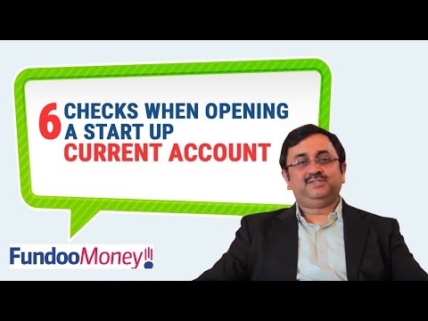 6 Checks When Opening A Start Up Current Account