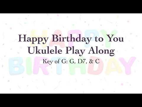 Happy Birthday To You Ukulele Play Along Youtube
