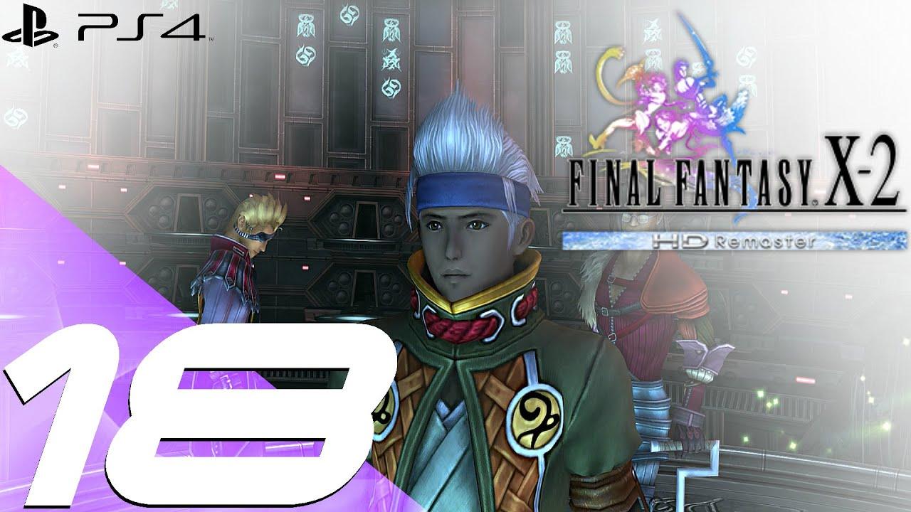 Final Fantasy X 2 HD Remaster PS4 Walkthrough Part 18