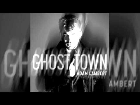 Adam Lambert - Ghost Town (Unlike Pluto Remix) [CLEAN EDIT]