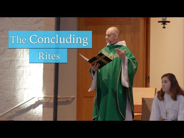 Understanding The Mass: The Concluding Rites