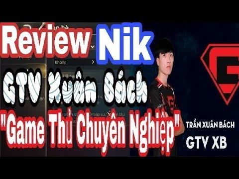 Review Nik GameTV Xuân Bách