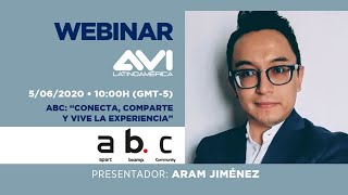 """Webinar: abc  """"Conecta, comparte y vive la experiencia"""""""