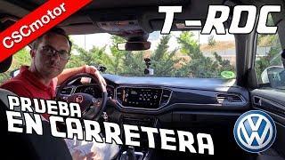 Volkswagen T-Roc   2018 - Presente   Prueba en carretera Video