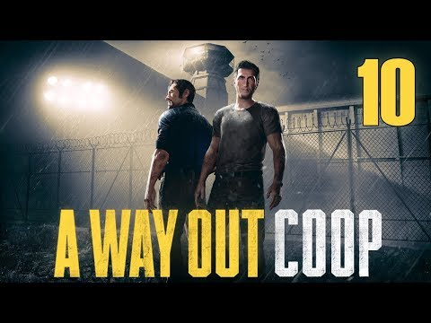 A Way Out Cooperativo   Let's Play en Español   Capítulo 10 [FINAL]