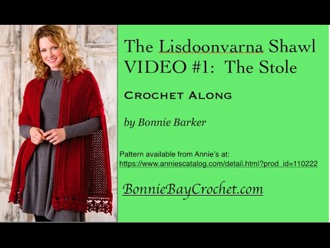 The Lisdoonvarna Shawl, VIDEO #1: The Stole, by Bonnie Barker