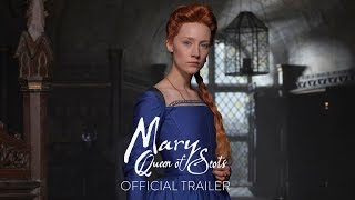 Mary Queen of Scots (2018) - Official Trailer [HD] - Saoirse Ronan, Margot Robbie, Guy Pearce, Joe Alwyn
