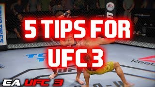 5 TIPS FOR EA SPORTS UFC 3 (LESSER KNOWN FEATURES)