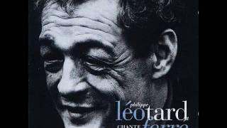 Philippe Léotard - Est-ce ainsi que les hommes vivent ?