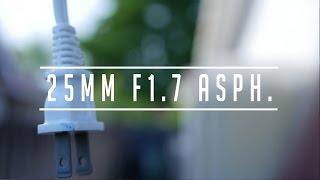 panasonic g7 25mm f1 7 asph video test