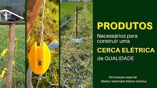 Quais itens são necessários para implantação de uma cerca elétrica rural?