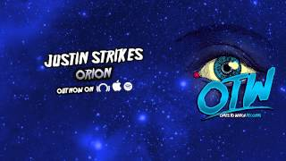 Justin Strikes - Orion [Free Download]