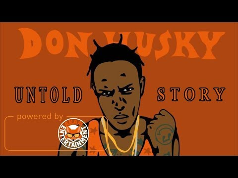 Don Husky - Untold Story (Tribute To Buju Banton) November 2017
