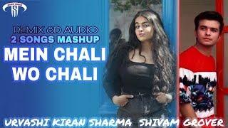 WO CHALI × MEIN CHALI FEMALE VS MALE VERSION | URVASHI KIRAN SHARMA | SHIVAM GROVER | SHASTI KUMAR