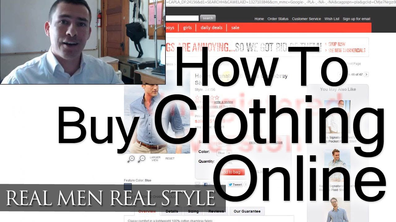 How To Buy Clothing Online - Man s Guide To Internet Shopping - Buying Men s  Clothes Effectively - YouTube 3103c45c8