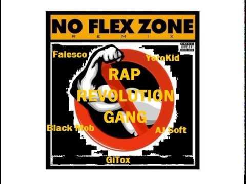 No Flex Zone Rmx- Rap Revolution Gang (Prod. Go Grizzly)