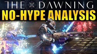 The Dawning: NO-HYPE ANALYSIS! | Will this Content Improve Destiny?