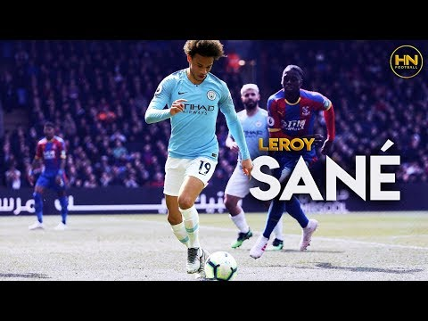 Leroy Sané 2019 - InSANE Skills & Goals