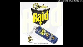 Gariba - Raid(Prod. By Sormi Beatz)