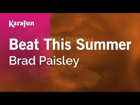 Karaoke Beat This Summer - Brad Paisley *