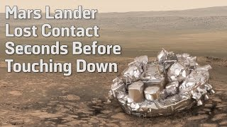 Mars Lander Lost Contact Seconds Before Touching Down