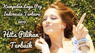 Download Kumpulan Lagu Pop Indonesia Terbaru 2019 Hits Pilihan Terbaik