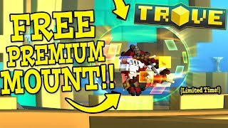 Trove: HOW TO GET THE FREE PREMIUM MOUNT!! (Limited Time Only!)