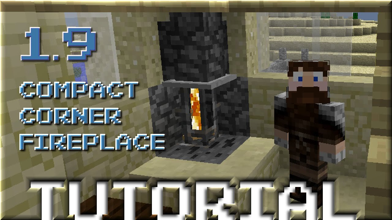 mincraft 1 9 tutorial compact corner fireplace fire will not