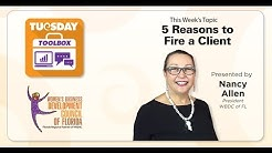 WBDC Tuesday Toolbox - 5 Reasons to fire a client