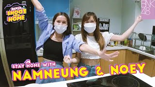 BNK48 Shoot From Home   EP.6   Namneung & Noey