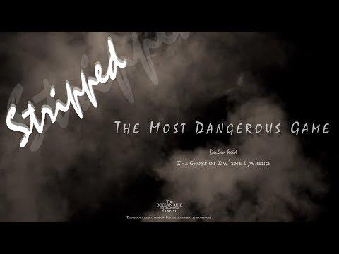 Declan Reid - The Most Dangerous Game (Stripped)