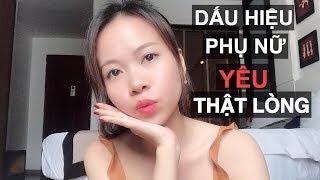 KHI PHỤ NỮ YÊU BẠN THẬT LÒNG | Yêu | Mys_Yen Nhi