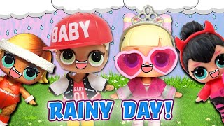 LOL Surprise Dolls Rainy Day! Featuring Spice, Suite Princess, and Boogie Babe!   LOL Dolls Families
