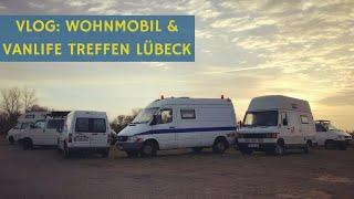 Vanlife & Wohnmobil Treffen VLOG - Wohnmobil Selbstausbauer unter sich