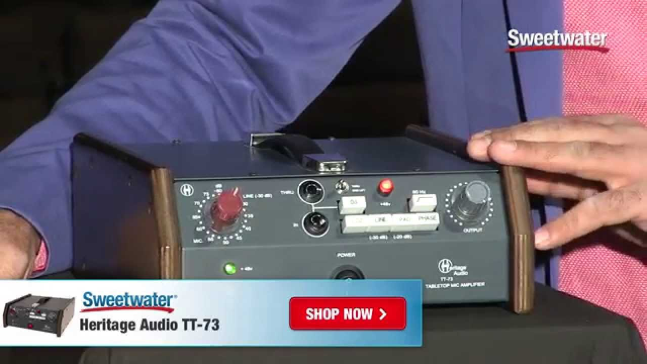 Sweetwaters Heritage Audio Tt 73 Mic Preamp Overview Youtube Microphone Preamplifier With Tlc251