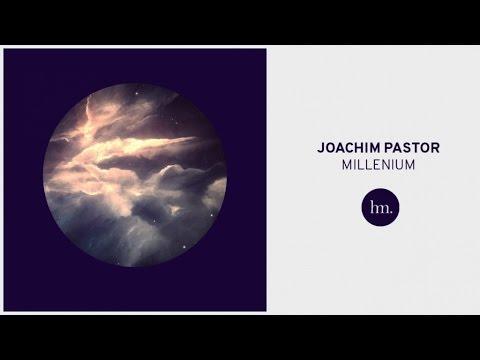 Joachim Pastor - Millenium