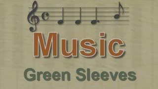 Music: Green Sleeves - with lyrics (all 18 verses)