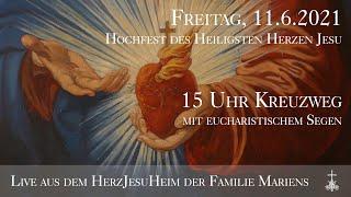 Fr., 11.6.2021, 15 Uhr Heilige Stunde - Live aus dem HerzJesuHeim der Familie Mariens