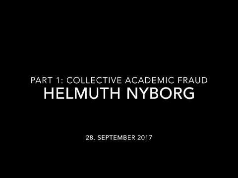 Helmuth Nyborg Part 1: Collective Academic Fraud