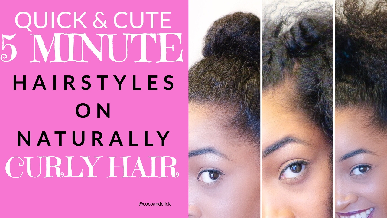 Hairstyles For Short Hair Under 5 Minutes: Quick & Cute 5 Minute Hairstyles On Naturally Curly Hair