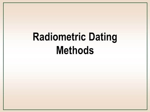 Radiometric Dating Methods