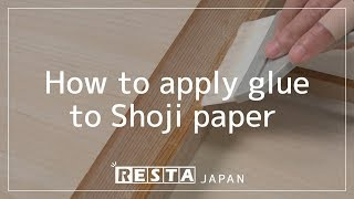 [DIY] How to apply glue to Shoji paper