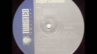 Superchumbo - Loop (High Octane Mix)
