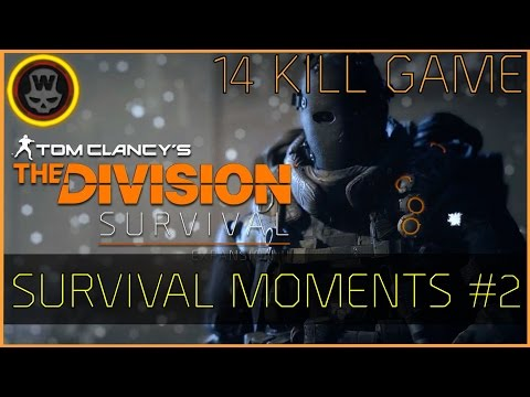 The Division - Survival Moments #2 14 Kills game!