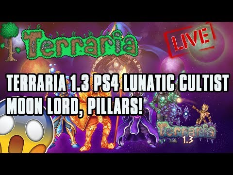 TERRARIA 1.3 CONSOLE OUT NOW on PS4!!! Lunatic Cultist, Solar Pillars, Moon Lord Hunt!