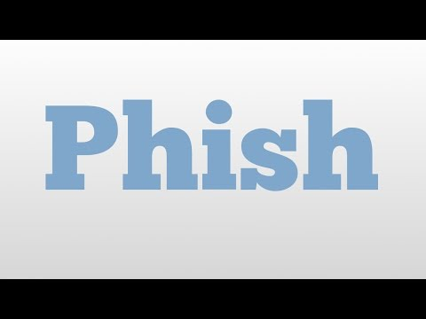 Phish meaning and pronunciation