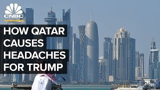 Why Qatar Is Causing Headaches For Trump